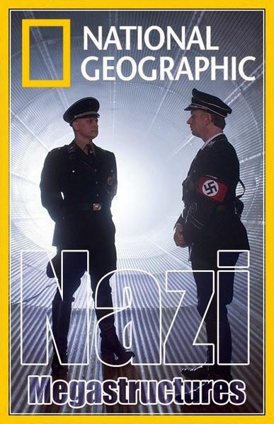 National Geographic Суперсооружения Третьего рейха смотреть онлайн